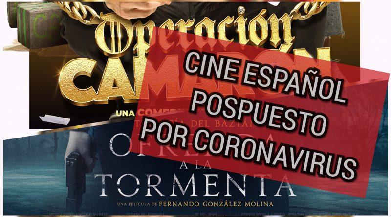Estrenos españoles víctimas del coronavirus